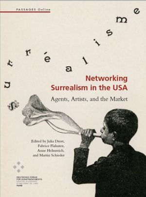 Networking Surrealism in the USA