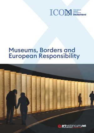 Museums, Borders and European Responsibility