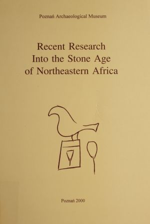 Recent Research Into the Stone Age of Northeastem Africa