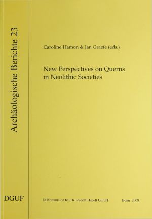 New Perspectives on Querns in Neolithic Societies