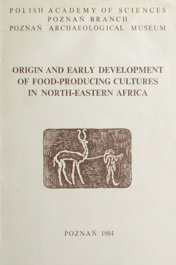 Origin and early development of food-producing cultures in North-Eastern Africa