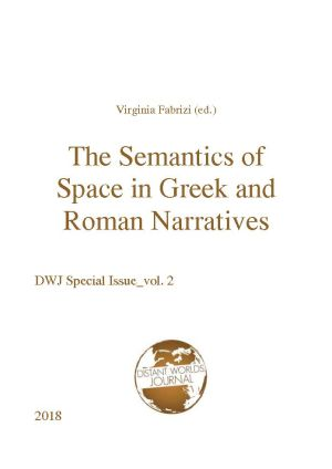 The Semantics of Space in  Greek and Roman Narratives
