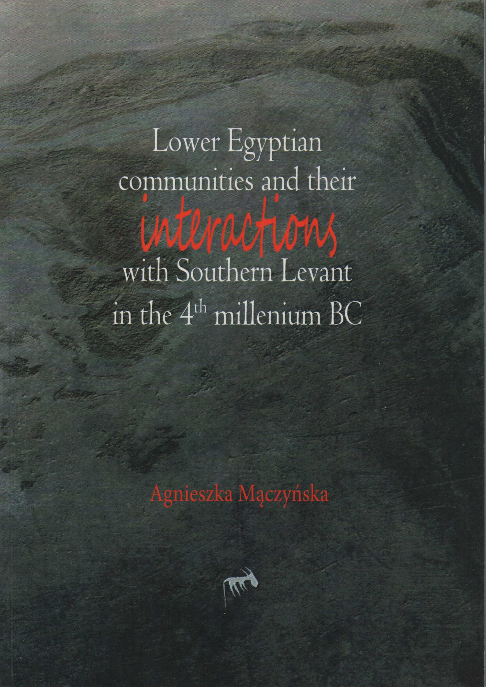 Lower Egyptian Communities and Their Interactions with Southern Levant in the 4th Millennium BC