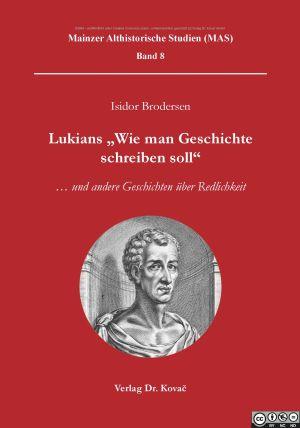 """Lukians """"Wie man Geschichte schreiben soll"""""""