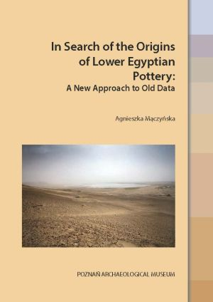 In Search of the Origins of Lower Egyptian Pottery