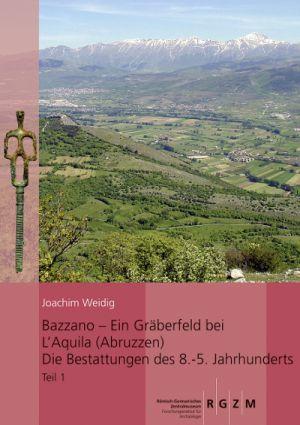 Bazzano – ein Gräberfeld bei L'Aquila (Abruzzen)