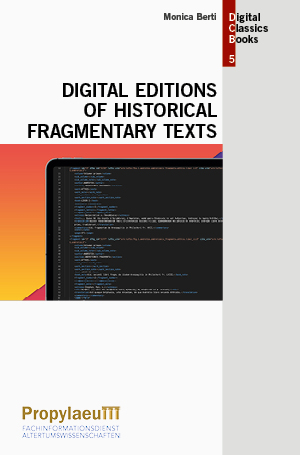 Digital Editions of Historical Fragmentary Texts